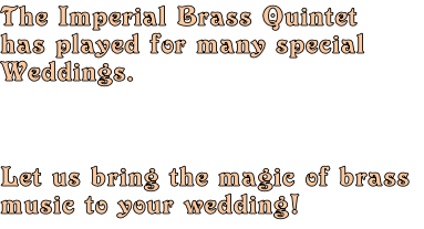 The Imperial Brass Quintet